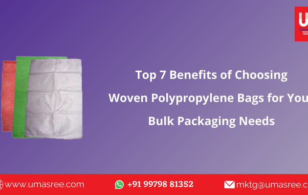 Top 7 Benefits of Choosing Woven Polypropylene Bags for Packaging