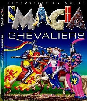 Les Chevaliers - collection Imagia
