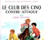 Arrêt de l'édition des versions expurgées et politiquement-correctes du « Club des cinq», elles se vendaient trop mal
