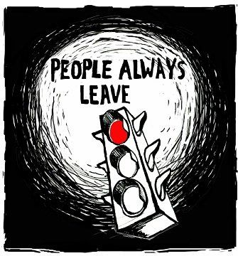People always leave but....