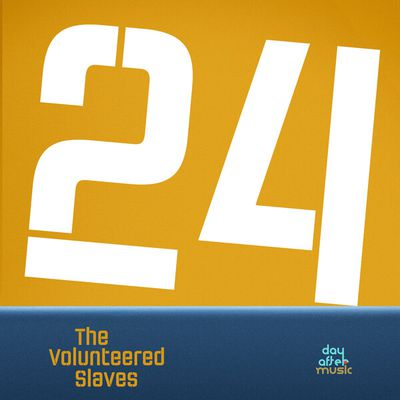 #MUSIQUE - The Volunteered Slaves nouveau single 24 !
