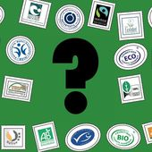DOSSIER - À quels labels bio ou écologiques se fier? - Les Astuces Conso