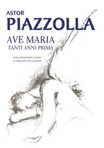 Piazzolla Ave  Maria