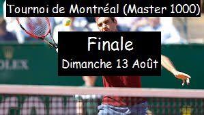 Tennis - Tournoi de Montréal (du 07/08/2017 au 13/08/2017) Homme - Finale (Dimanche 13 Août)