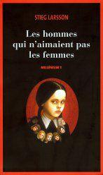 Stieg Larsson, Millénium - Tome 1, Les hommes qui n'aimaient pas les femmes