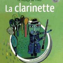 Le voyage de Théo : A la découverte de la clarinette
