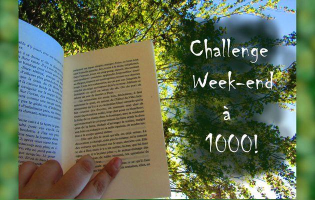 Challenge Week-end à 1000! #2