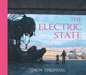[Pdf/ePub] The Electric State by Simon Stalenhag