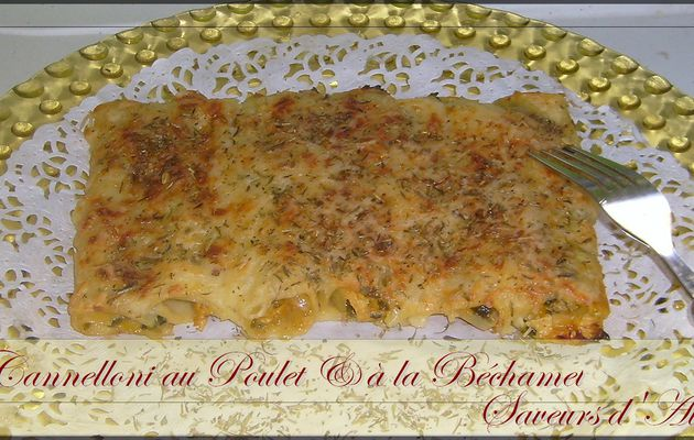 """Cannellonis """"Made in Home"""" au Poulet - Béchamel"""