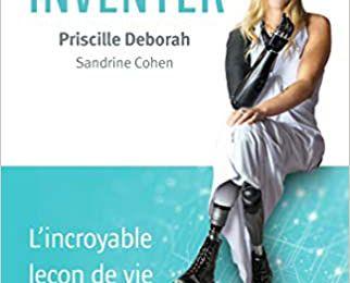 Une vie à inventer: L'incroyable leçon de vie de la première Française bionique