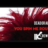 Dead or alive - You spin me round , like a record (IKS Rework) 2020