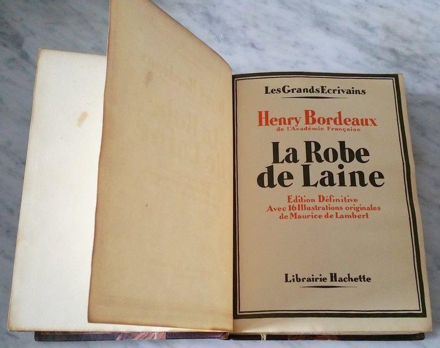 Bordeaux (Henry).  La Robe de Laine. Les grands écrivains.