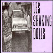 les shaking dolls - rock, bed & chocolate - 1989 - l'oreille cassée