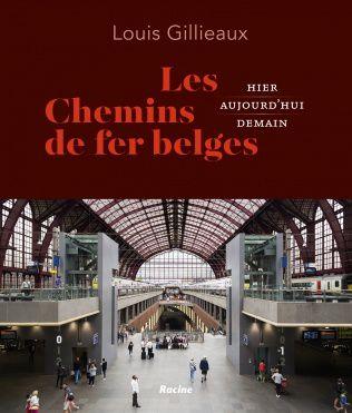Les Chemins de fer belges, Liège et la Belgique. Une histoire en commun