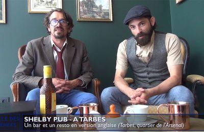 Dans ma rue #07 :: Le Shelby Pub à Tarbes (Juin 2021) | La Télé de Tarbes