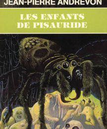 Les enfants de Pisauride - Jean-Pierre Andrevon