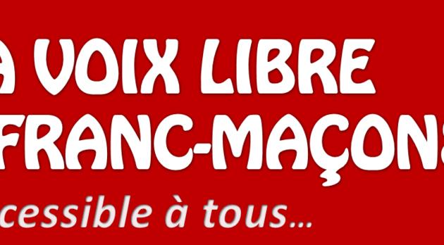 """""""La Voix Libre des Franc-Maçons"""" n°2 est sorti."""
