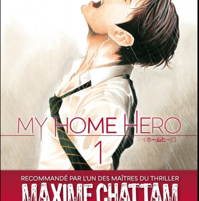 My Home hero tome 1 : l'amour d'un père