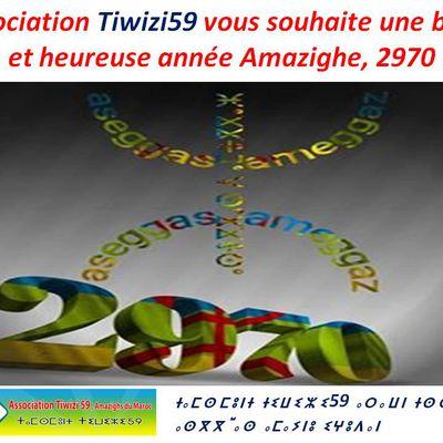 Tiwizi59 vous souhaite une bonne et heureuse année Amazighe, 2970