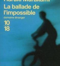 La ballade de l'impossible _ Haruki Murakami
