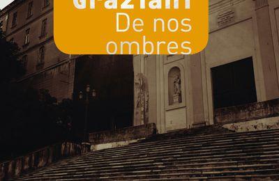 A lire :  De nos Ombres, présenté  par Antoine Eminian