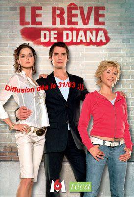Le rêve de Diana, dès ce lundi et sur M6 et sur Téva...