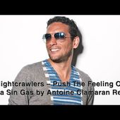 Nightcrawlers - Push The Feeling On (Agua Sin Gas by Antoine Clamaran Remix)
