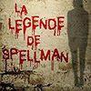 La légende de Spellman - de Daryl DELIGHT