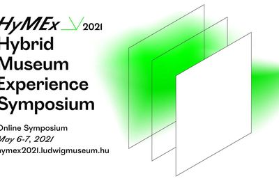 HyMEx - Hybrid Museum Experience Online Symposium