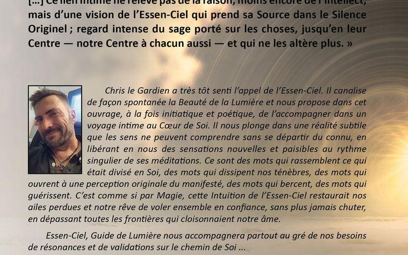 Essen-Ciel, guide de Lumière ... le livre de Chris le Gardien vient de paraître.