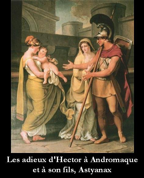 Hector, Andromaque et Astyanax. Les adieux d'Hector à Andromaque.