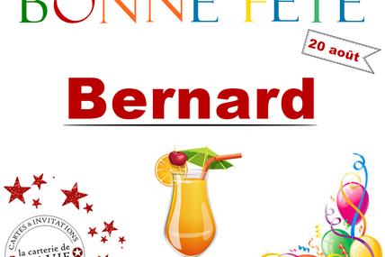 En ce 20 août, nous souhaitons une bonne fête à Bernard