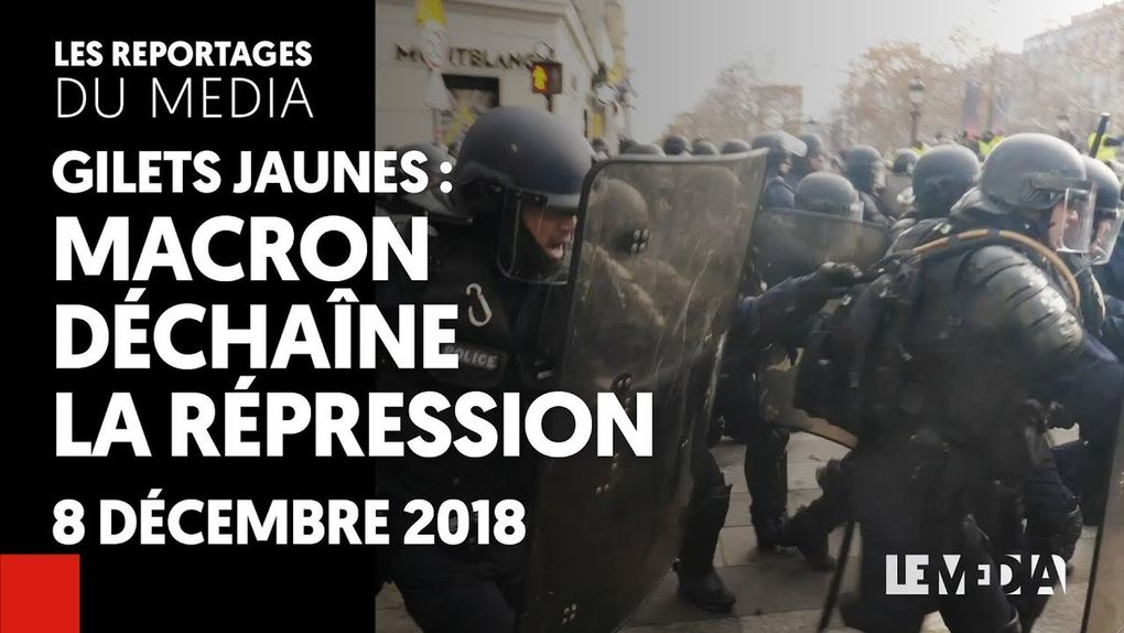 Gilets Jaunes : Macron déchaine la répression !