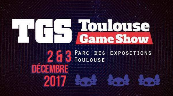 Toulouse Game Show 2017