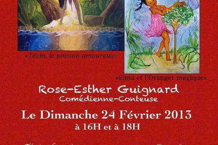 Rose-Esther Guignard vous donnes Rendez-vous Dimanche 24 février à La Barricade Belleville à 16h et à 18h : Au menu Spectacle des Contes pour Grands et petits...