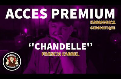 Francis Cabrel - Chandelle - Harmonica chromatique