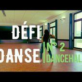 Défi Danse 2 Le TUTO DANCEHALL