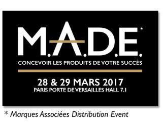 Grande distribution : SALON du MADE  28 et 29 Mars 2017 à Paris