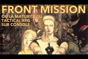 Front Mission ou la maturité du Tactical RPG sur console par Gunhed TV
