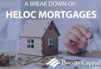 A BREAK DOWN OF HELOC MORTGAGES