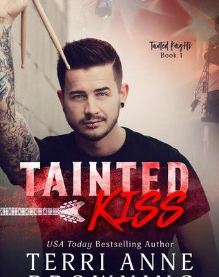 Download Tainted Kiss (Tainted Knights, #1) eBook PDF ,Kindle Or ePUB