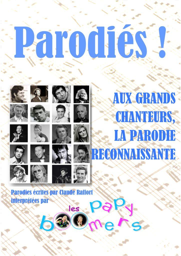 PARODIES ! AUX GRANDS CHANTEURS LE PARODIE RECONNAISSANTE