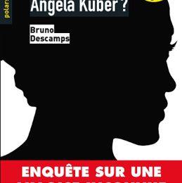 D'où vient Angela Küber, de Bruno Descamps