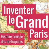 Le Grand Paris contemporain | Séminaire IGP | Inventer le Grand Paris