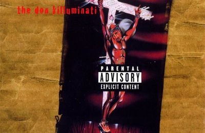 "2pac et son album posthume "" The Don Killuminati """