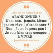 Abandonner No way ! by Nathy LaBell