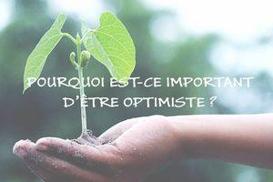 Être optimiste nous aide à tenir bon