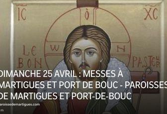 DIMANCHE 25 AVRIL : MESSES À MARTIGUES ET PORT DE BOUC