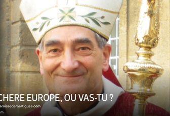 CHERE EUROPE, OU VAS-TU ?