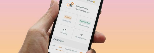 L'application Overblog est de retour sur Android !